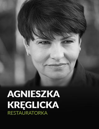 Agnieszka Kręglicka - ekspert, restauratorka