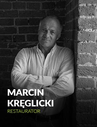 Marcin Kręglicki - ekspert, restaurator