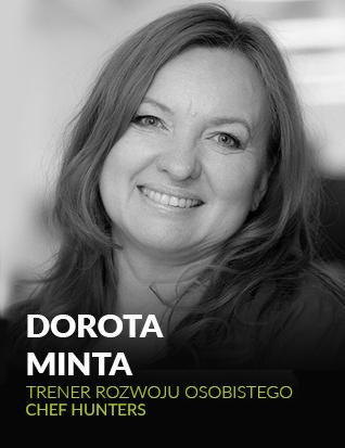 Dorota Minta, Trener rozwoju osobistego, Chef Hunters