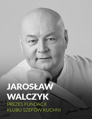 Jarosław Walczyk - Prezes Fundacji Szefów Kuchni