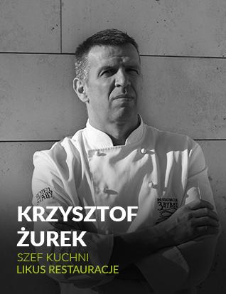 Krzysztof Żurek, szef Kuchni, Likus Restauracje