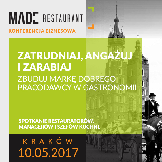 Konferencja gastronomiczna w Krakowie - maj 2017