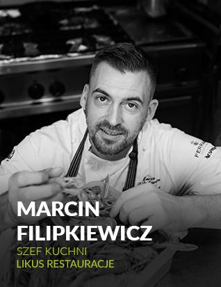 Marcin Filipkiewicz, Szef Kuchni, Likus Restauracje