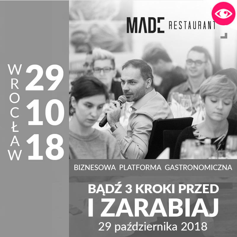 MADE Konferencja gastronomiczna - WROCŁAW 2018